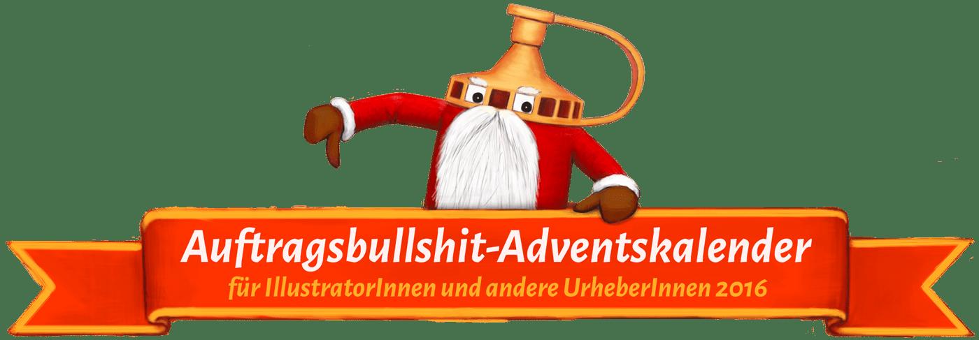 Auftragsbullshit-Adventskalender für Illustratoren und andere Urheber 2016